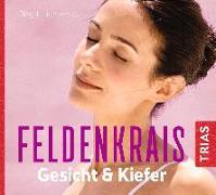 Cover-Bild zu Feldenkrais Gesicht & Kiefer - Hörbuch von Lichtenau, Birgit