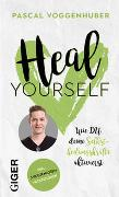 Cover-Bild zu Voggenhuber, Pascal: Heal yourself