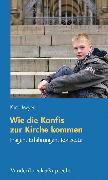 Cover-Bild zu Wie die Konfis zur Kirche kommen (eBook) von Meyer, Karlo