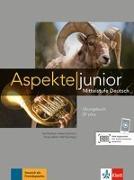 Cover-Bild zu Aspekte junior B1 plus. Übungsbuch mit Audio-Dateien zum Download von Koithan, Ute