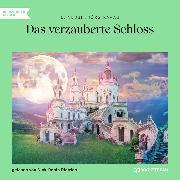 Cover-Bild zu Das verzauberte Schloss (Ungekürzt) (Audio Download) von Nesbit, E.