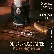 Cover-Bild zu Die grünäugige Viper - Geschichte aus dem Powder-Mage-Universum (Ungekürzt) (Audio Download) von McClellan, Brian