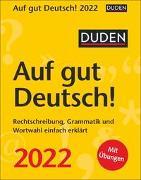 Cover-Bild zu Duden Auf gut Deutsch! Kalender 2022 von Balcik, Ines