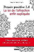 Cover-Bild zu La pensée positive 2.0 (eBook) von Thalmann, Yves-Alexandre