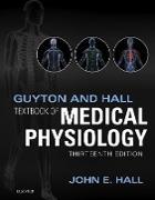Cover-Bild zu Guyton and Hall Textbook of Medical Physiology E-Book (eBook) von Hall, John E.