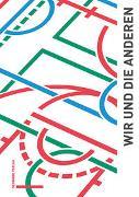 Cover-Bild zu Wir und die Anderen von Bundesprogramm «Integration durch Sport» (DOSB) (Hrsg.)