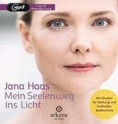 Cover-Bild zu Mein Seelenweg ins Licht von Haas, Jana