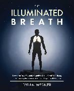 Cover-Bild zu The Illuminated Breath von Werner, Dylan
