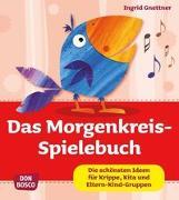 Cover-Bild zu Das Morgenkreis-Spielebuch von Gnettner, Ingrid