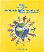 Cover-Bild zu ABC der Tiere 2 - Handbuch Spracharbeitsheft und Sprachbuch · Neubearbeitung von Kuhn, Klaus