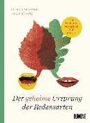 Cover-Bild zu Der geheime Ursprung der Redensarten von Schomburg, Andrea