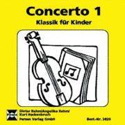 Cover-Bild zu Concerto 1. CD (3. bis 6. Klasse) von Rehm, Dieter