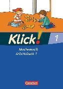 Cover-Bild zu Klick! Mathematik - Unterstufe, Alle Bundesländer - Förderschule, 1. Schuljahr, Arbeitsbuch 1 von Burkhart, Silke