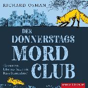 Cover-Bild zu Der Donnerstagsmordclub (Die Mordclub-Serie 1) von Osman, Richard