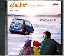 Cover-Bild zu Gfuchst - Verlore uf em Iis von Holler, Elke