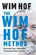 Cover-Bild zu The Wim Hof Method von Hof, Wim