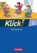 Cover-Bild zu Klick! Mathematik - Unterstufe, Alle Bundesländer - Förderschule, 2. Schuljahr, Schülerbuch mit Kartonbeilage von Burkhart, Silke