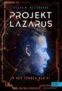 Cover-Bild zu Projekt Lazarus von Reifenberg, Frank Maria