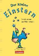 Cover-Bild zu Einstern, Mathematik, Schweiz, Vorschule, Der kleine Einstern - Vorübungen zur Mathematik, Arbeitsheft mit Kartonbeilagen
