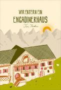 Cover-Bild zu Wir entern ein Engadinerhaus von Krohn, Tim