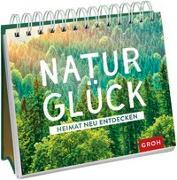 Cover-Bild zu Naturglück - Heimat neu entdecken