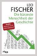 Cover-Bild zu Die kürzeste Menschheit der Geschichte (eBook) von Fischer, Leo