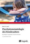 Cover-Bild zu Psychotraumatologie des Kindesalters von Landolt, Markus A.
