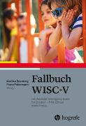 Cover-Bild zu Fallbuch WISC-V von Daseking, Monika (Hrsg.)