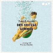 Cover-Bild zu Arenz, Ewald: Der große Sommer (Audio Download)