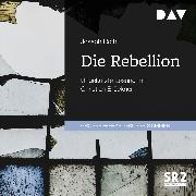 Cover-Bild zu Roth, Joseph: Die Rebellion (Audio Download)