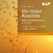 Cover-Bild zu Schnitzler, Arthur: Die kleine Komödie. Eine Liebesgeschichte in Briefen (Audio Download)