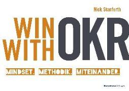 Cover-Bild zu Win with OKR von Stanforth, Nick