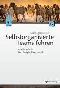 Cover-Bild zu Selbstorganisierte Teams führen von Kaltenecker, Siegfried