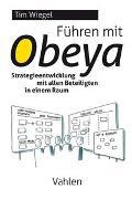 Cover-Bild zu Führen mit Obeya von Wiegel, Tim