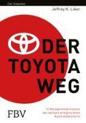 Cover-Bild zu Der Toyota Weg von Liker, Jeffrey K.