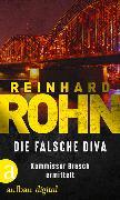 Cover-Bild zu Die falsche Diva (eBook) von Rohn, Reinhard
