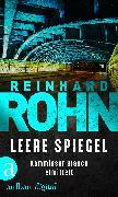 Cover-Bild zu Leere Spiegel (eBook) von Rohn, Reinhard