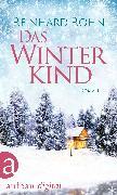 Cover-Bild zu Das Winterkind (eBook) von Rohn, Reinhard