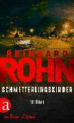 Cover-Bild zu Schmetterlingskinder (eBook) von Rohn, Reinhard