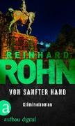 Cover-Bild zu Von sanfter Hand (eBook) von Rohn, Reinhard