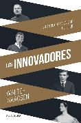 Cover-Bild zu Issacson, Walter: Los Innovadores / The Innovators