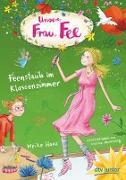 Cover-Bild zu Unsere Frau Fee - Feenstaub im Klassenzimmer