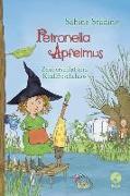 Cover-Bild zu Petronella Apfelmus - Zauberschlaf und Knallfroschchaos