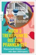 Cover-Bild zu Scherzant, Sina: Noch 3 Treuepunkte bis zum Pfannen-Set (eBook)