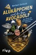 Cover-Bild zu Golluch, Norbert: Alukäppchen und der böse Avocadolf (eBook)