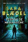 Cover-Bild zu Testigo de medianoche (eBook) von Blædel, Sara