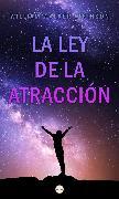 Cover-Bild zu La Ley de la Atracción (eBook) von Atkinson, William Walker