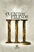 Cover-Bild zu Cuentos felinos 3 (eBook) von Acosta, Martiniano Acosta