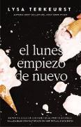 Cover-Bild zu El lunes empiezo de nuevo (eBook) von Terkeurst, Lysa