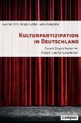 Cover-Bild zu Kulturpartizipation in Deutschland von Otte, Gunnar